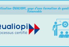 Ce qu'il faut savoir sur la certification QUALIOPI